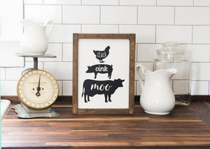 Farmhouse Kitchen Oink Cluck Moo Sign