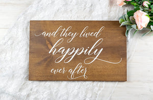And They Lived Happily Ever After Wedding Sign