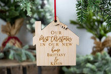 "Load image into Gallery viewer, Personalized New Home Ornament, ""Our first Christmas in our new home"""