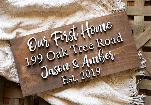 3D Our First Home Sign, New Home Gift