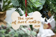 Load image into Gallery viewer, The Year of More Walks 2020 Dog Christmas Ornament, - Dog Mom Gift