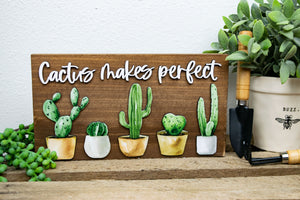 Cactus Makes Perfect Sign