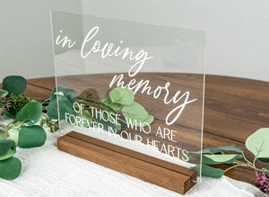 In Loving Memory Of Those Who Are In Our Hearts Wedding Acrylic Sign