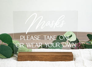 Masks, Please Take One or Wear Your Own Acrylic Wedding Sign