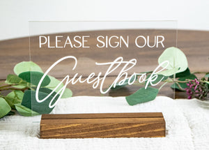 Please Sign Our Guestbook Acrylic Wedding Sign