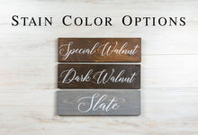 "Load image into Gallery viewer, Wood Bride and Groom Wedding Chair Sign Set - 10"" by 5. 5"""