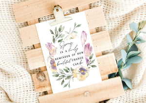 Spring is a Lovely Reminder Printable File