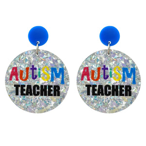 'Autism Teacher' Holographic Silver Flake Dangle Earrings - Timber & Cotton