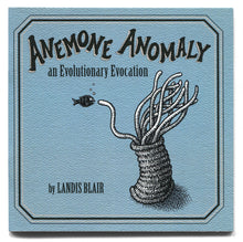 "Load image into Gallery viewer, Landis Blair ""Anemone Anomaly"" Picture Book"