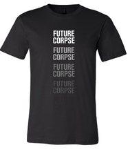 "Load image into Gallery viewer, ""Future Corpse"" Unisex Tee"