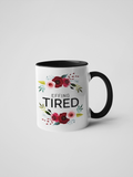 Ceramic Mug - Effing Tired