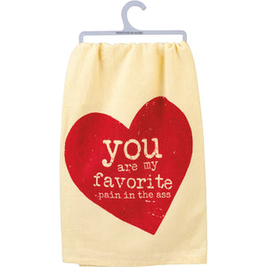 Dish Towel - You Are My Favorite