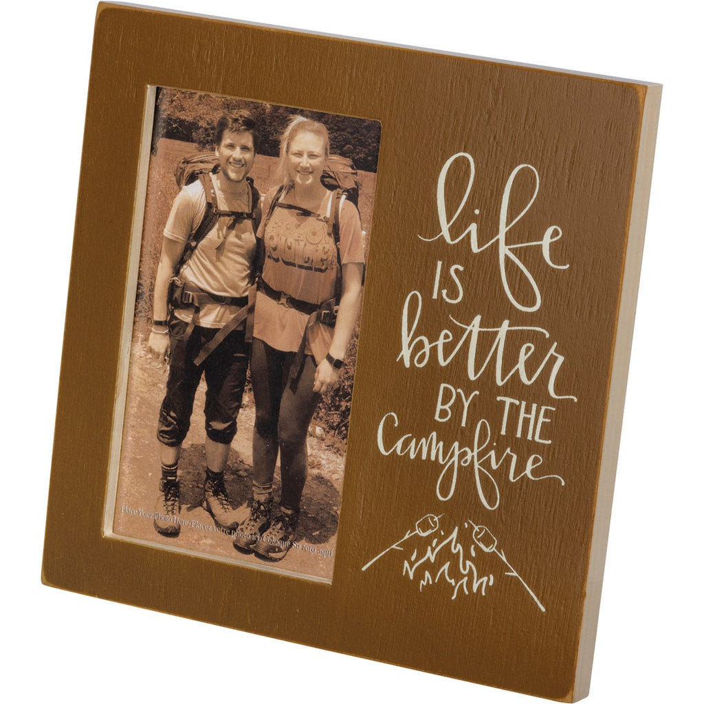 Plaque Frame - Life Is Better By The Campfire