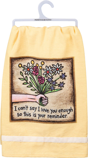 Dish Towel - Love You This Is Your Reminder