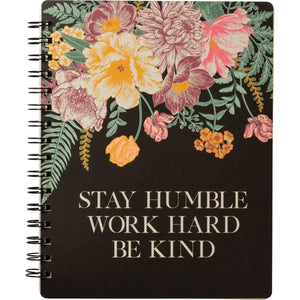 Spiral Notebook - Stay Humble Work Hard