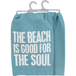 Dish Towel - The Beach Is Good For The Soul