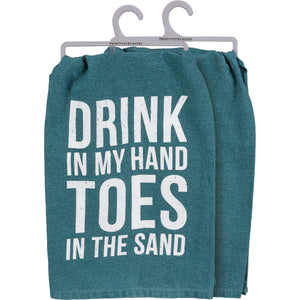 Dish Towel - Drink In My Hand Toes In The Sand