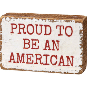 Block Sign - Proud To Be An American