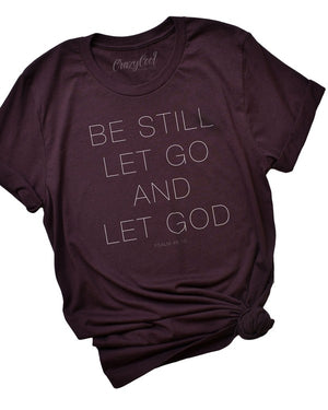 Be Still Oxblood Tee