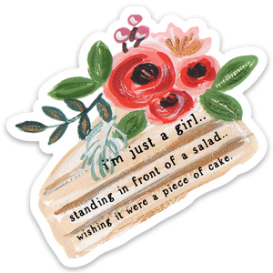 I'm Just a Girl - Sticker