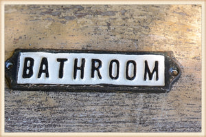 Bathroom Iron Plaque