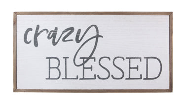 Crazy Blessed Wood-Framed Wall Sign