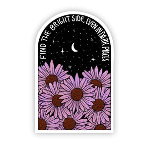 Find The Bright Side, Even In Dark Places - Sticker Floral