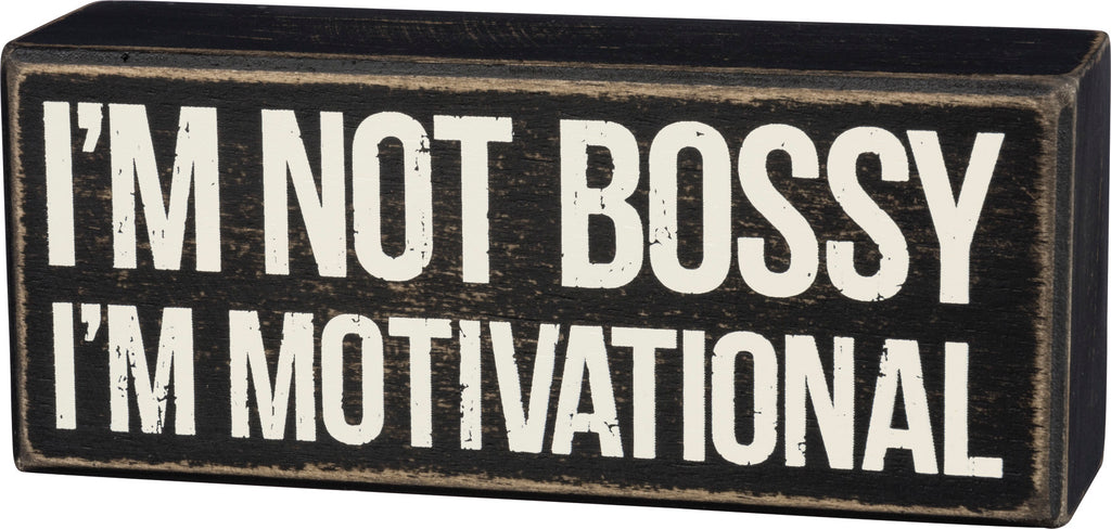 Box Sign - Motivational