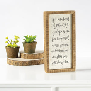 Inset Box Sign - You Are Loved Precious Daughter