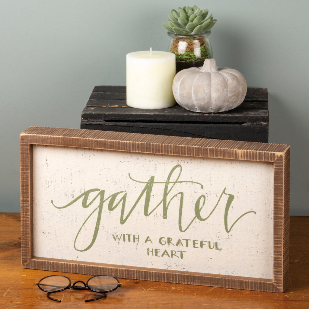 Inset Box Sign - Gather With A Grateful Heart