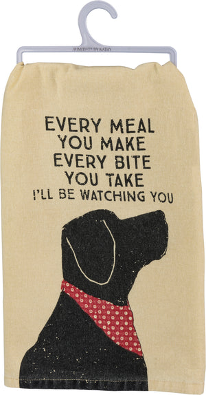 Dish Towel - Every Bite I'll Be Watching You