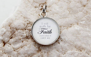 Round Charm Necklace - Walk by Faith