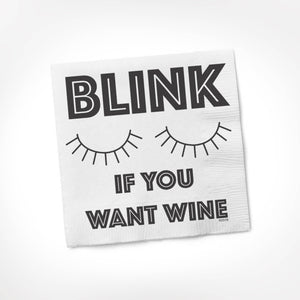 Twisted Napkins - Blink if You Want Wine