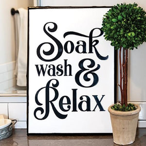Soak, Wash, Relax Metal Sign