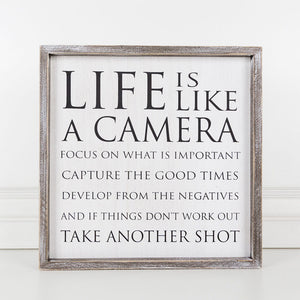 Life Is Like A Camera Framed Sign