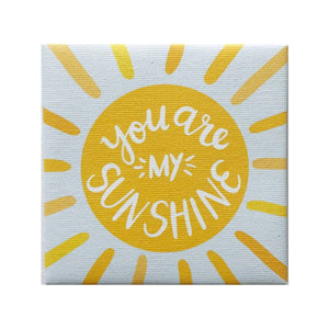 You are My Sunshine Canvas Magnet