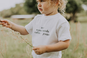 Mama Needs Coffee and Jesus Toddler Tee
