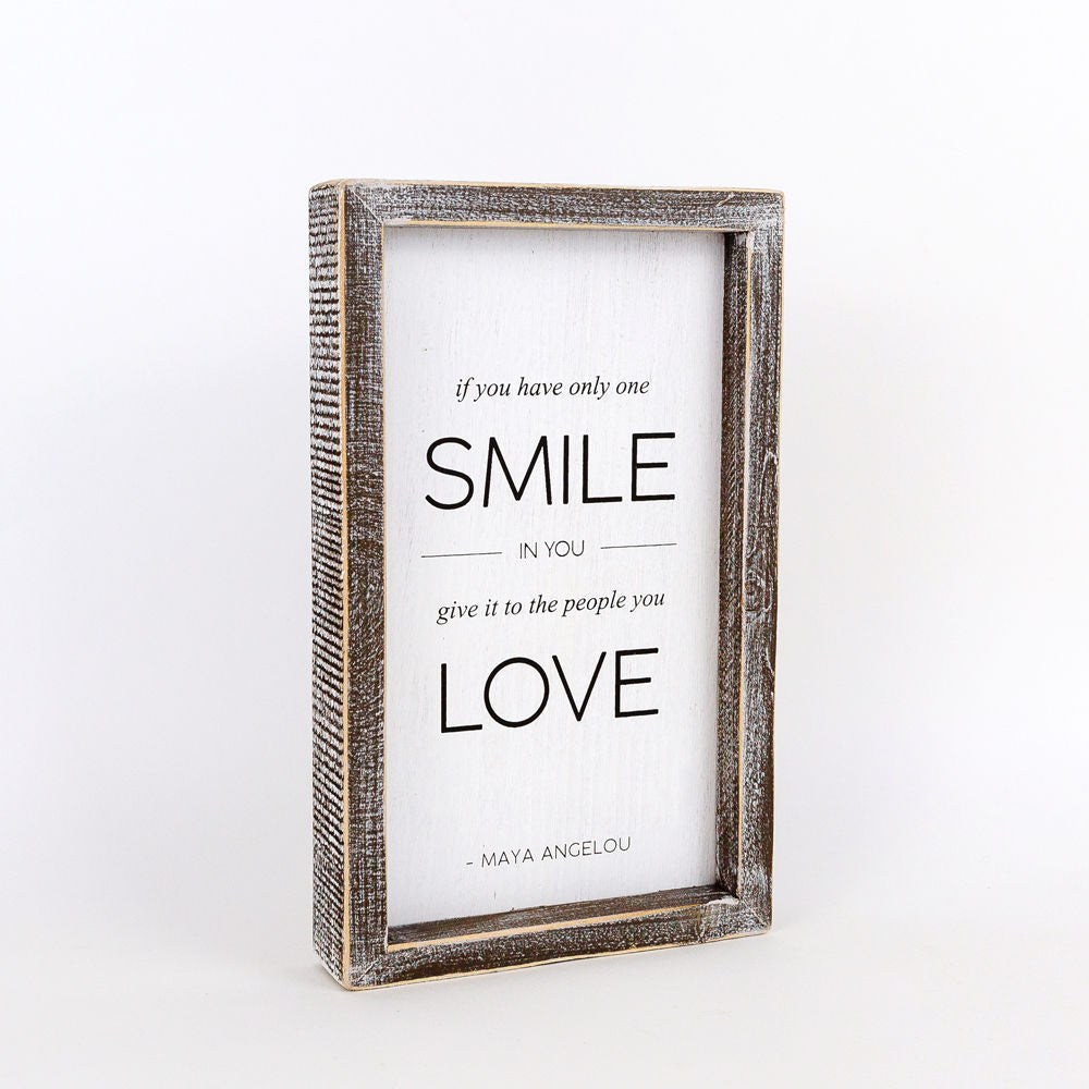 Double-Sided Maya Angelou Smile Sign