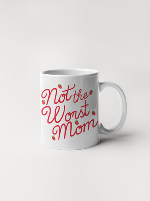 Ceramic Mug - Not the Worst Mom