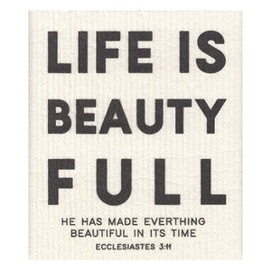 Organic Dishcloth - Life Is Beauty Full