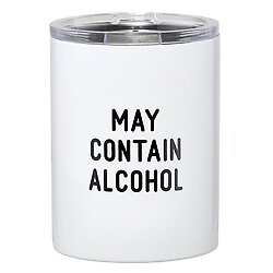Travel Tumbler - May  Contain Alcohol