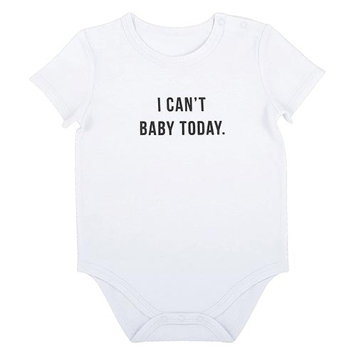 Can't Baby Today Onesie, 6-12 Months