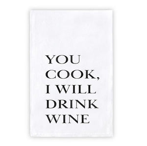 Towel - You Cook I Will Drink Wine