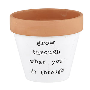 Clay Planter - Grow Through what You Go Through