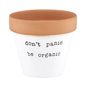 Clay Planter - Don't Panic Be Organic