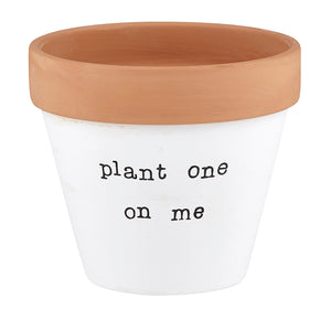 Clay Planter - Plant One on Me
