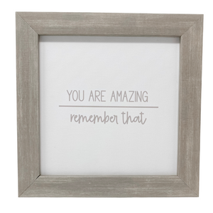Warm Gray Framed You Are Amazing Wall Art
