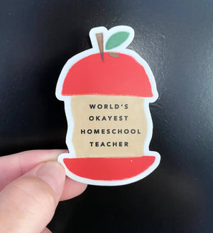 World's Okayest Homeschool Teacher Sticker