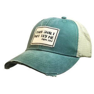Distressed Trucker Cap - Thou Shalt Not Green