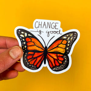 Change Is Good Butterfly Sticker